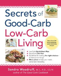 Secrets_of_Good-Carb/Low-Carb