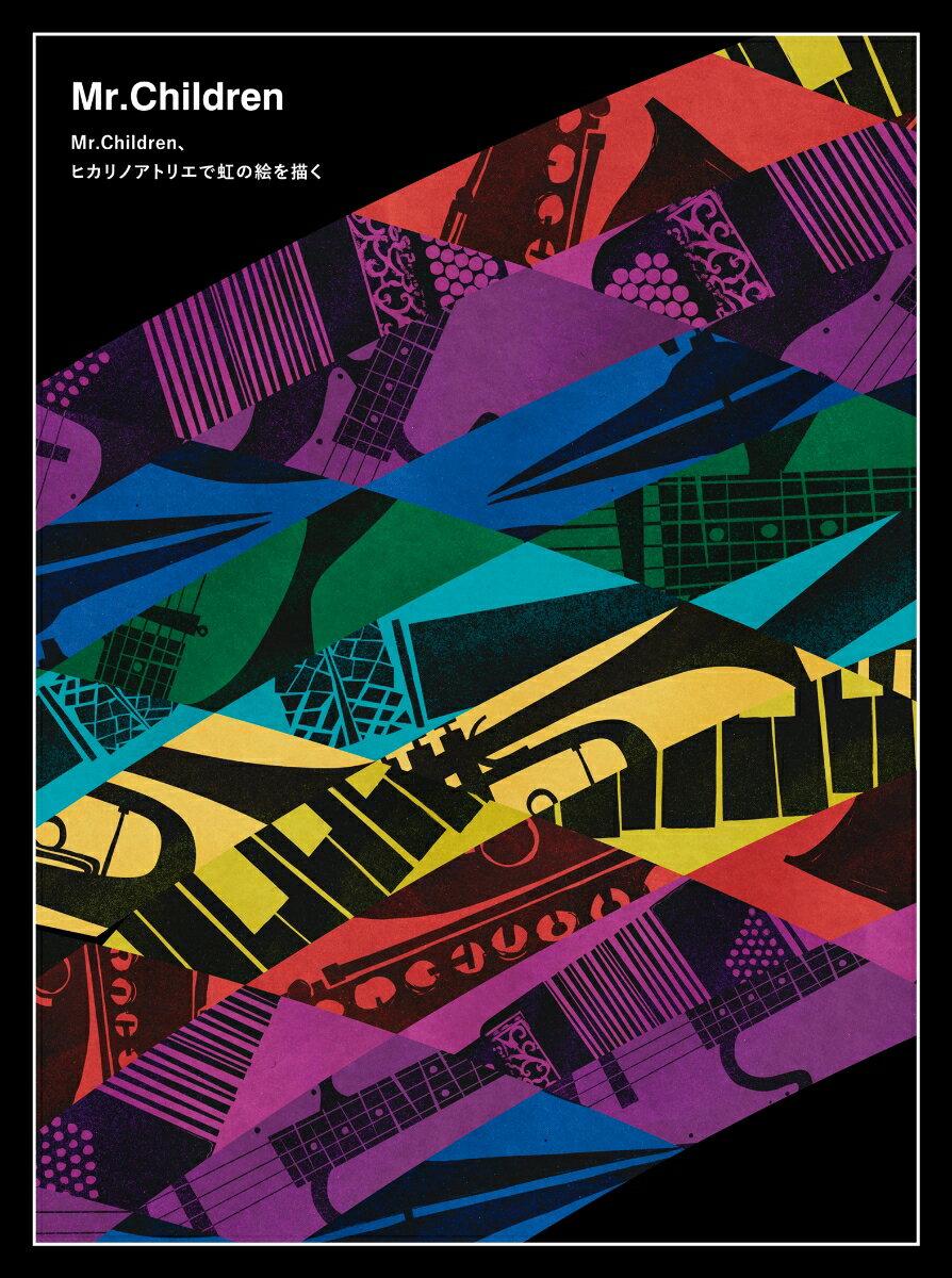 Live & Documentary「Mr.Children、ヒカリノアトリエで虹の絵を描く」 [ Mr.Children ]