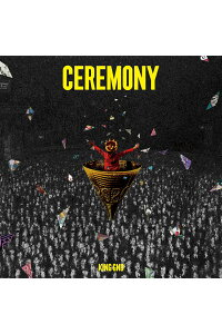 CEREMONY(初回限定盤CD+Blu-ray)[KingGnu]