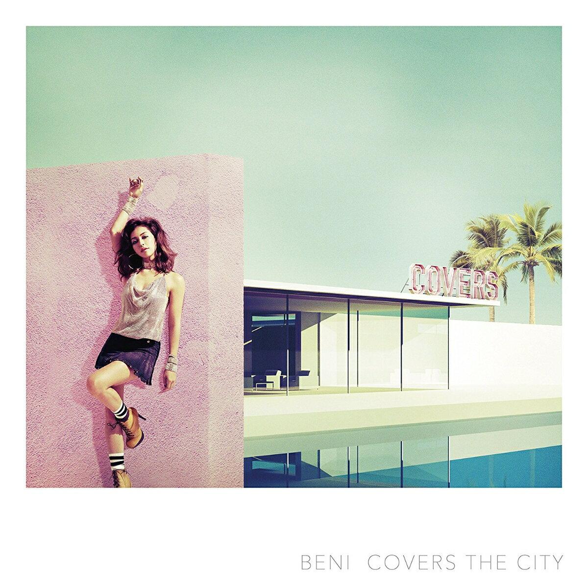 COVERS THE CITY (初回限定盤 CD+DVD) [ BENI ]