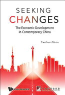 Seeking Changes: The Economic Development in Contemporary China