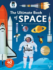 The Ultimate Book of Space ULTIMATE BK OF SPACE (Ultimate Book) [ Anne-Sophie Baumann ]