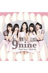 WithYou/WithMe[9nine]