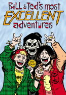 Bill & Ted's Most Excellent Adventures Volume 1