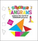 Magnetic Tangrams: Explore the World of Tangram Pictures [With Magnetic Pieces]