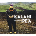 【輸入盤】No 'ane'i [ Kalani Pe'a ]