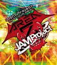 JAM Project LIVE TOUR 2016 AREA Z【Blu-ray】 [ JAM Project ]