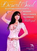 【輸入盤】Desert Soul: Egyptian Dance Roots Of Modern Belly Dance