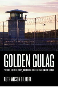 Golden_Gulag:_Prisons,_Surplus