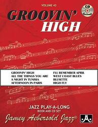 Jamey Aebersold Jazz -- Groovin' High, Vol 43: Book & CD