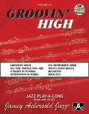 Jamey Aebersold Jazz -- Groovin' High, Vol 43: Book & CD