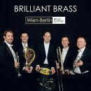 【輸入盤】『ブリリアント・ブラス〜エヴァルド、アーノルド、ガンシュ、他』 ウィーン=ベルリン・ブラス・クイン…