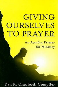 Giving_Ourselves_to_Prayer:_An