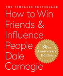 How to Win Friends & Influence People (Miniature Edition): The Only Book You Need to Lead You to Suc