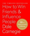 How to Win Friends & Influence People (Miniature Edition): The Only Book You Nee...