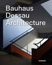 BAUHAUS DESSAU ARCHITECTURE(H) [ . ]