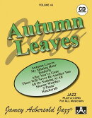 Jamey Aebersold Jazz -- Autumn Leaves, Vol 44: Book & CD