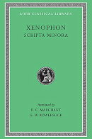 Xenophon, Volume 7: Scripta Minora and Constitution of the Athenians