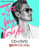 【先着特典】Just The Way You Are (CD+DVD) (B2ポスター付き)