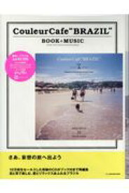 """Couleur Cafe""""BRAZIL"""" BOOK+MUSI (BOSSA MIX CD 31 COVER SONGS) [ LD&K BOOKS ]"""