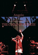 Angelo LIVE at TOKYO DOME CITY HALL THE CYCLE OF REBIRTH