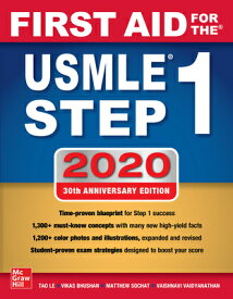 First Aid for the USMLE Step 1 2020, Thirtieth Edition 1ST AID FOR THE USMLE STEP 1 2 [ Tao Le ]