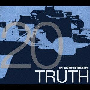 TRUTH 〜20th ANNIVERSARY〜 [ (オムニバス) ]
