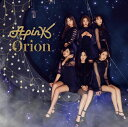 Orion (完全生産限定盤A CD+DVD+グッズ) [ Apink ]