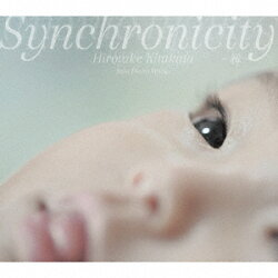 Synchronicity -縁ー Solo Piano Works