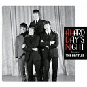 A HARD DAY'S NIGHT Sessions [ ザ・ビートルズ ]