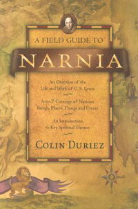 A_Field_Guide_to_Narnia