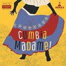 【輸入盤】Cumbia Madame!: South American Female Singers 1963-1983