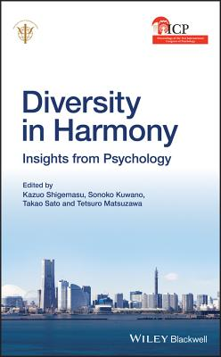 Diversity in Harmony: Proceedings of the 31st International Congress of Psychology, Diversity in Har DIVERSITY IN HARMONY PROCEEDIN [ Iupsys ]