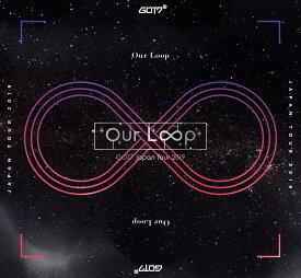 "GOT7 Japan Tour 2019 ""Our Loop"" 初回生産限定盤 [ GOT7 ]"