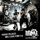 ONLY PLACE WE CAN CRY e.p. (初回限定盤 CD+DVD)