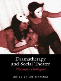 Dramatherapy_and_Social_Theatr