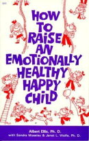 How to Raise an Emotionally Healthy, Happy Child