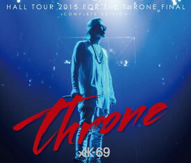 HALL TOUR 2015 FOR THE THRONE FINAL-COMPLETE EDITION- (CD+DVD) [ AK-69 ]