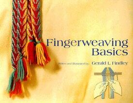 FINGERWEAVING BASICS(P) [ GERALD L. FINDLEY ]