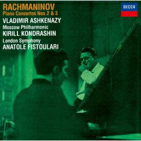 ラフマニノフ:ピアノ協奏曲第2番・第3番 [ ヴラディーミル・アシュケナージ ]