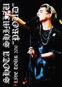 """清水翔太 LIVE TOUR 2016""""PROUD""""(初回仕様限定盤) [ 清水翔太 ]"""