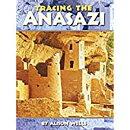 Houghton Mifflin Social Studies: Below Level Independent Book Unit 1 Level 5 Tracing the Anasazi