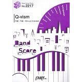 Q-vism (BAND SCORE PIECE)