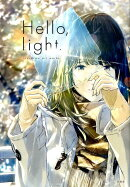 Hello、light loundraw art works