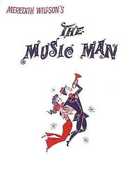 The_Music_Man:_A_Musical_Comed