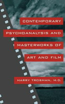 Contemporary Psychoanalysis and Masterworks of Art and Film