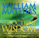 The Doctrine of Wisdom: Sacred Choral Music