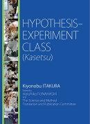 HYPOTHESIS-EXPERIMENT CLASS (Kasetsu)