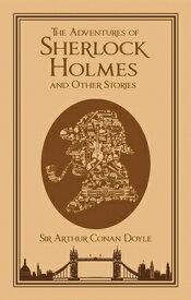 The Adventures of Sherlock Holmes, and Other Stories ADV OF SHERLOCK HOLMES & OTHER (Leather-Bound Classics) [ Sir Arthur Conan Doyle ]