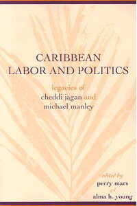 Caribbean_Labor_and_Politics: